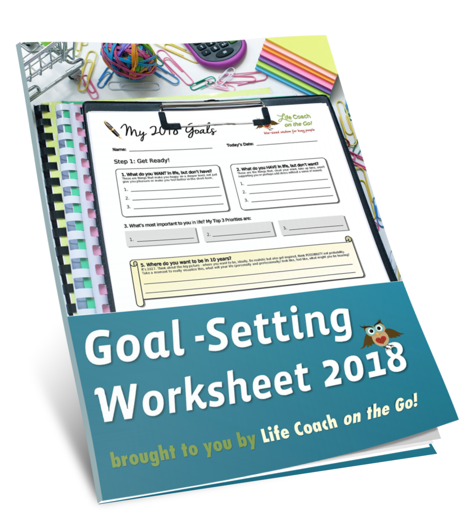 Free* 2018 Annual Goal Setting Worksheet! .pdf | Life Coach on the Go