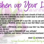 Freshen up your life